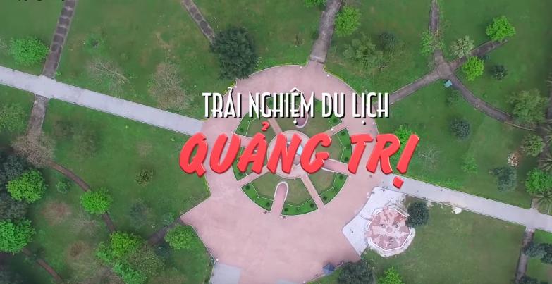 Du lịch Quảng Trị qua video
